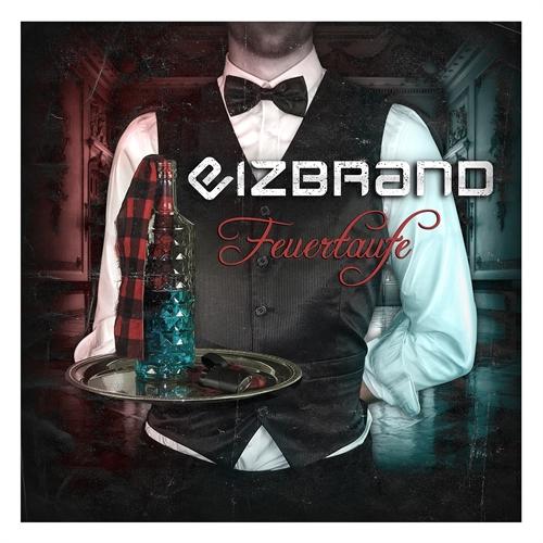 Eizbrand - Feuertaufe, CD